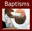 click here to view information on Baptisms