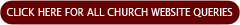 for all website church queries contact our web administrator by clicking this button